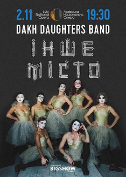 Dakh Daughters в Опері